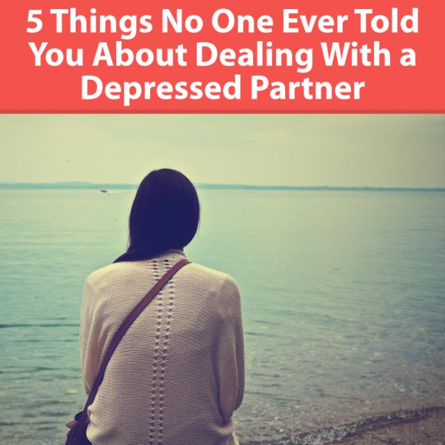 5 Things No One Ever Told You About Dealing With a Depressed Partner